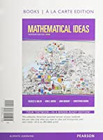 Mathematical Ideas, Books a la Carte Edition plus NEW MyLab Math with Pearson eText -- Access Card Package (13th Edition)