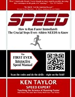 Speed - How to Run Faster Immediately: The Crucial Steps Every Athlete Needs to Know