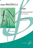 ピアソラ : 3つのタンゴ (クラリネット四重奏) ビヨドー出版