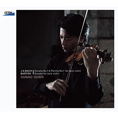 J.S.バッハ:無伴奏ヴァイオリン・ソナタNo.1&パルティータNo.1,バルトーク:無伴奏ヴァイオリン・ソナタ