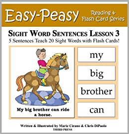 Sight Word Sentences Lesson 3: 5 Sentences Teach 20 Sight Words with Flash Cards (Learn to Read Sight Words) by [Cirano, Marie, DiPaolo, Chris]