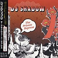 Private Repress by DJ Shadow (2003-04-15)