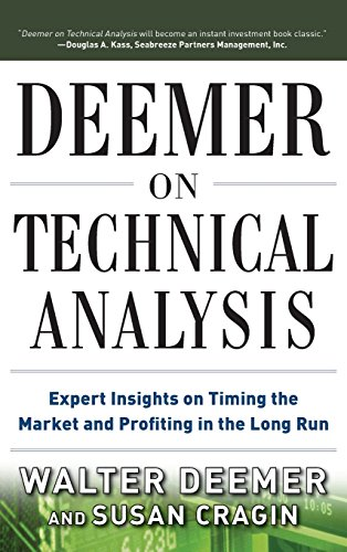 Download Deemer on Technical Analysis: Expert Insights on Timing the Market and Profiting in the Long Run 007178568X