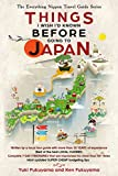 Japan Travel Guide: Things I Wish I'D Known Before Going To Japan (The Everything Nippon Travel Guide Series) (English Edition)
