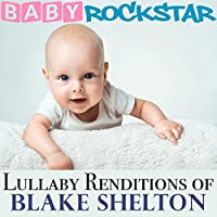 Lullaby Renditions of Blake Sh