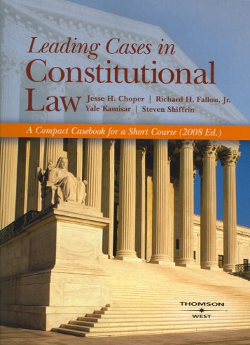 Download Leading Cases in Constitutional Law 2008 (American Casebook) 0314190422