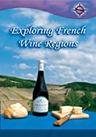 Exploring French Wine Regions [DVD] [Import]