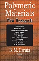 Polymeric Materials: New Research