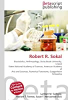 Robert R. Sokal: Biostatistics, Anthropology, Stony Brook University, United States National Academy of Sciences, American Academy of Arts and Sciences, Numerical Taxonomy, Guggenheim Fellowship