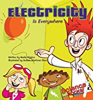 Electricity Is Everywhere (Science Rocks! Set 2) [並行輸入品]