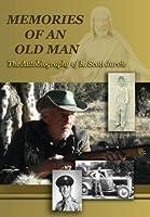 Memories of an Old Man