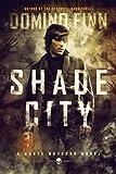 Shade City: A Dante Butcher Novel (English Edition)