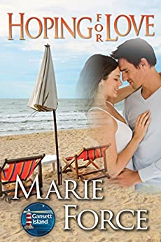 Hoping for Love (Gansett Island Series Book 5) by [Force, Marie]