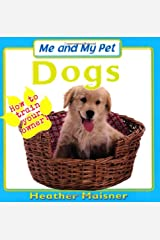 Me And My Pet - Dogs Paperback