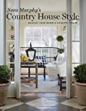 Nora Murphy's Country House Style: Making Your House A Country Home 画像