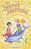 The Secret Mermaid Dolphin Danger