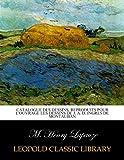 Catalogue des dessins, reproduits pour l'ouvrage Les Dessins de J. A. D. Ingres de Montauban