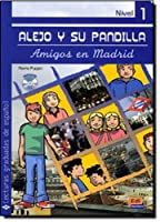 Alejo y su pandilla Nivel 1 Amigos en Madrid + CD (Lecturas graduadas/ Graded Readers)