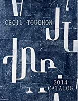 Cecil Touchon - 2014 Catalog of Works