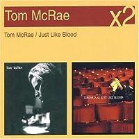 Tom Mcrae / Just Like Blood