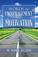 Words of Encouragement and Motivation