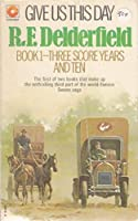 Give Us This Day: Three Score Years and Ten Bk. 1 (Coronet Books)