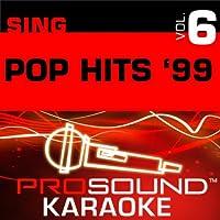 Sing Pop Hits '99 Vol. 6 [KARAOKE]