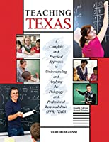 Teaching Texas: a Complete and Practical