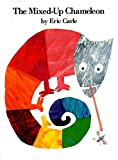 The Mixed-Up Chameleon (World of Eric Carle)