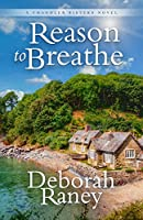 Reason to Breathe (Chandler Sisters)