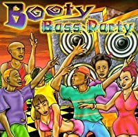 Booty Bass Party by Various Artists