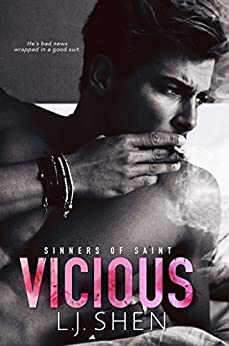 Vicious (Sinners of Saint) by [Shen, L.J.]