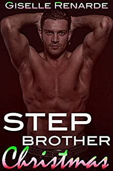 Stepbrother Christmas: A Steamy Holiday Romance (Adam and Sheree Book 3) by [Renarde, Giselle]