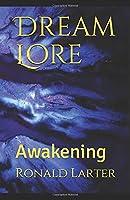 Dream Lore: Awakening (The Dream Lore Saga)