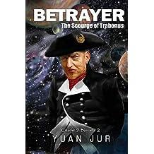 Betrayer: The Scourge of Trabonus