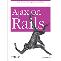 Ajax on Rails: Build Dynamic Web Applications with Ruby (Eng…