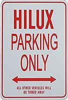 ハイラックス駐車場サイン HILUX Parking Only Sign