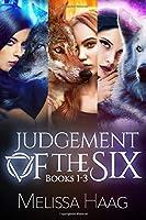 Judgement of the Six Series: Books 1 - 3