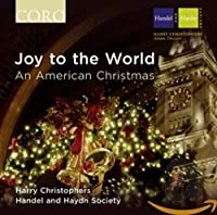 Joy to the World: An American Christmas