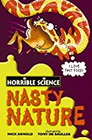 Nasty Nature (Horrible Science)