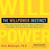 The Willpower Instinct (Your Coach in a Box)