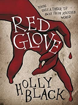 Red Glove (The Curse Workers Book 2) by [Black, Holly]