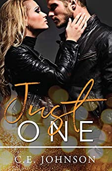 Just One (In The Dark Book 2) by [Johnson, C.E.]
