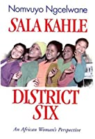 Sala Kahle, District Six: An African Woman's Perspective