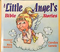 The Little Angel's Bible Stories