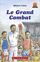 Le Grand Combat Jaws Level 1 French Translations (Junior African Writers: French Translations)