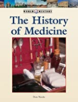 The History of Medicine (World History)