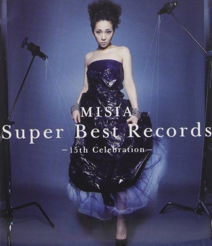 Super Best Records: 15th Celebration by Misia (2013-06-18)