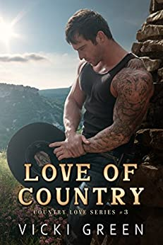 Love Of Country (Country Love #3) by [Green, Vicki]