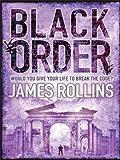 Black Order: A Sigma Force novel (Sigma Force Novels Book 3) (English Edition)